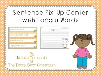 Sentence Fix-Up Center With Long u Words