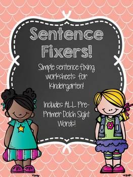 Sentence Fixers - Kindergarten Pre-Primer Sight Word Sentence Worksheets!