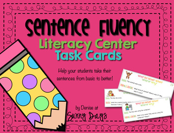Building Better Sentences - Sentence Fluency Center