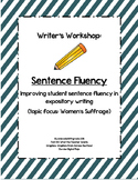 Sentence Fluency Writer's Workshop (Social Justice/ Women's Suffrage theme)
