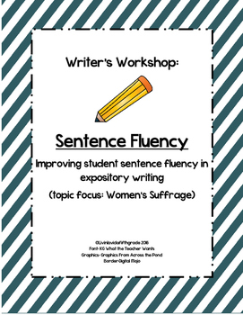 Sentence Fluency Writer's Workshop (Social Justice/ Women's Suffrage theme)