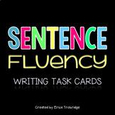 Sentence Fluency Writing Task Cards, Common Core Aligned
