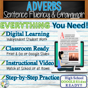 ADVERBS - Sentence Fluency and Grammar in Writing - High School
