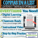 COMMAS IN A SERIES - Sentence Fluency and Grammar in Writing - High School