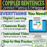 COMPLEX SENTENCES - Sentence Fluency and Grammar in Writin