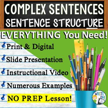 COMPLEX SENTENCES - Sentence Fluency and Grammar in Writin