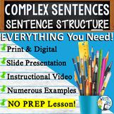 COMPLEX SENTENCES - Sentence Fluency and Grammar in Writing - High School