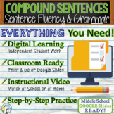 COMPOUND SENTENCES - Sentence Fluency and Grammar in Writing - Middle School
