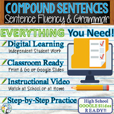 COMPOUND SENTENCES - Sentence Fluency and Grammar in Writing - High School
