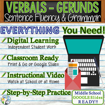 GERUNDS / VERBALS - Sentence Fluency and Grammar in Writing - Middle School