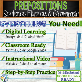 PREPOSITIONS / PREPOSITIONAL PHRASES - Sentence Fluency & Grammar in Writing  MS