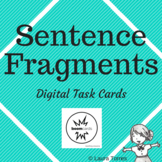 Sentence Fragment Boom Cards - Distance Learning