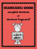 Sentence Fragment; Complete Sentence Sort