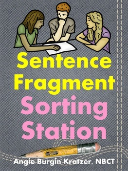 Sentence Fragment Sorting Station