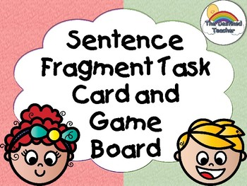 Sentence Fragment Task Cards with Game Board Activity - Small Group