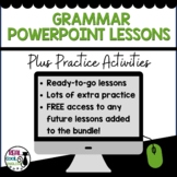 Grammar PowerPoint Lessons and Activities (Growing Bundle)