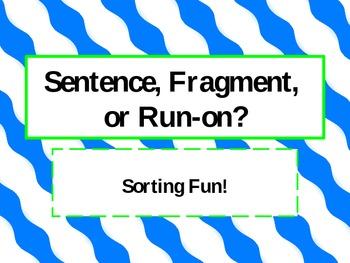 Sentence, Fragment, and Run-on Sort