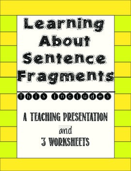 Sentence Fragments Mini-Lesson