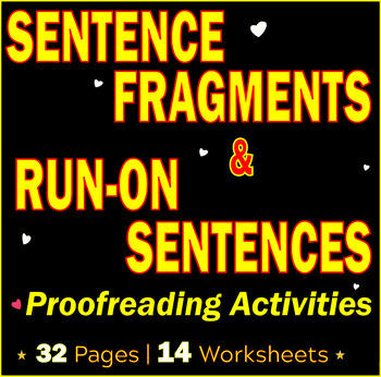 Sentence Fragments | Run-on Sentences | Revising and Proofreading ...