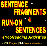 Sentence Fragments | Run-on Sentences | Revising and Proofreading Worksheets