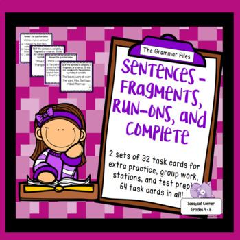 Sentence Fragments, Run-ons, and Complete sentences  - ELA Task Cards