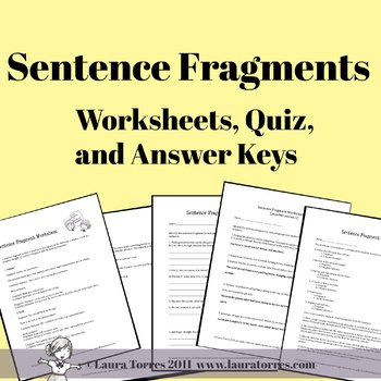 Sentence Fragments Worksheets Quizzes And Answer Keys By Laura Torres