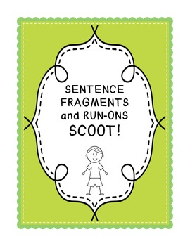 Sentence Fragments and Run-Ons SCOOT!