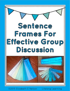 Sentence Frames For Effective Group Discussion