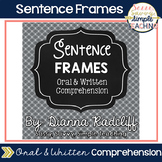 Sentence Frames [Oral or Written Comprehension]