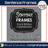 Sentence Frames [Oral or Written Comprehension]