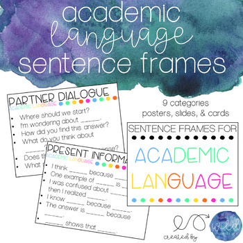 Sentence Frames for Academic Language - Slides, Posters, & Cards