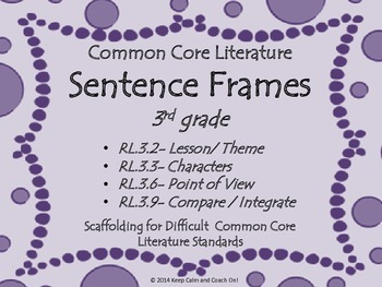 Sentence Frames for Difficult 3rd grade Common Core Literature Standards