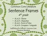 Sentence Frames for Difficult 4th grade Common Core Literature Standards