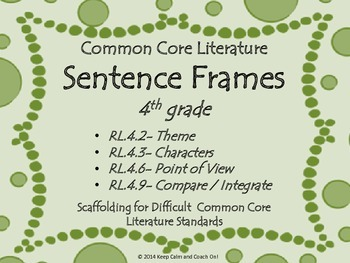 Sentence Frames for Difficult 4th grade Common Core Literature Standards