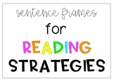 Sentence Frames for Reading Strategies.