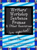 Writers' Workshop Sentence Frames & Other Resources {IN SPANISH!}
