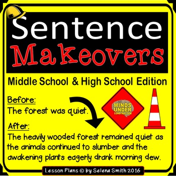 Sentence Makeovers - Middle School and High School Edition