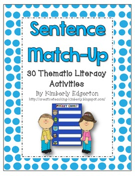 Sentence Match-Up Thematic Literacy Activites