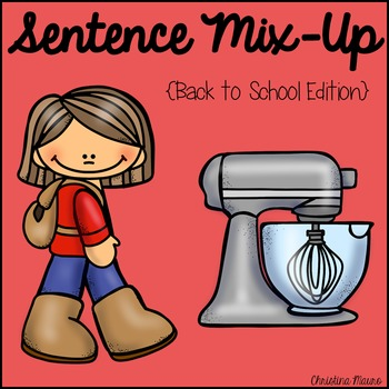 Sentence Mix Up - Back To School