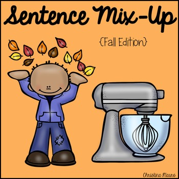 Sentence Mix Up - Fall