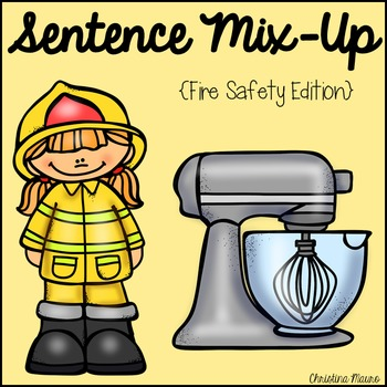Sentence Mix Up - Fire Safety