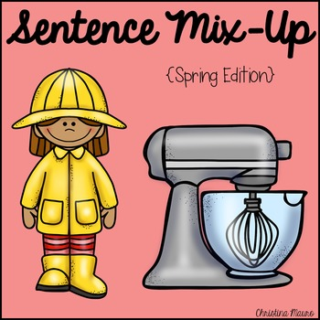 Sentence Mix Up - Spring