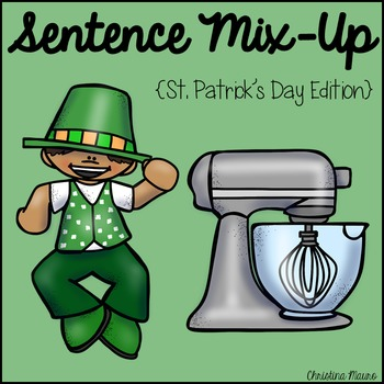 Sentence Mix Up - St. Patrick's Day