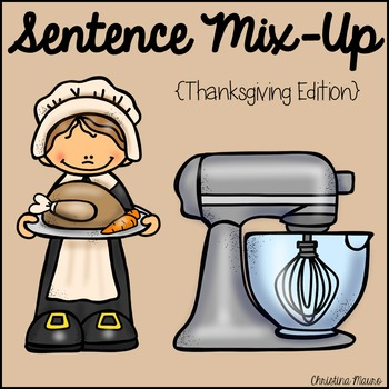 Sentence Mix Up - Thanskgiving