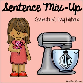 Sentence Mix Up - Valentine's Day