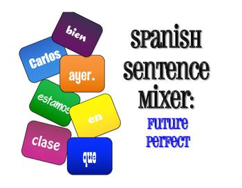 Spanish Future Perfect Sentence Mixer