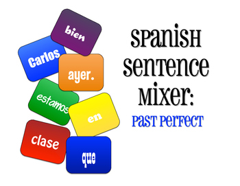 Spanish Past Perfect Sentence Mixer