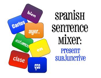 Spanish Present Subjunctive Sentence Mixer