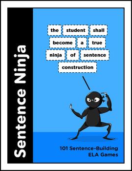 Sentence Ninja: 101 Sentence-Building ELA Games