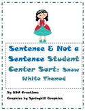 Sentence & Not a Sentence: Student Center Sort (Snow White Themed)